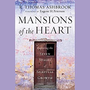 Mansions of the Heart: Exploring the Seven Stages of Spiritual Growth Audiobook