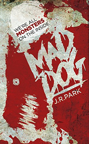 Mad Dog by [Park, J. R.]