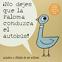 No dejes que la paloma conduzca el autobus / Don't Let the Pigeon Drive the Bus