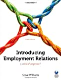 Introducing Employment Relations : A Critical Approach, Williams, Steve, 0199645493