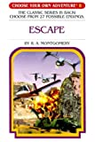 Escape, R. A. Montgomery, 1933390484