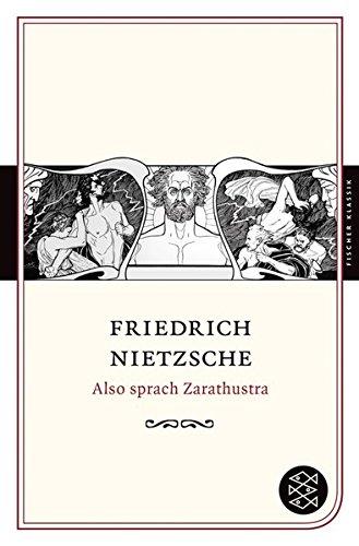 Also sprach Zarathustra: Ein Buch für Alle und Keinen (Fischer Klassik)