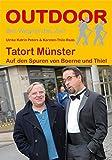 Tatort Münster · Auf den Spuren von Boerne und Thiel (OutdoorHandbuch)