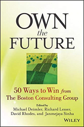 own-the-future-50-ways-to-win-from-the-boston-consulting-group