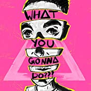 WHAT YOU GONNA DO??? [feat. Graham Coxon]