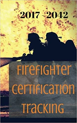 Firefighter Certification Tracking: Firefighter certification ...