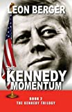 The Kennedy Momentum, Leon Berger, 1624672493