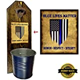 """Support the Blue"" Bottle Opener and Cap Catcher – Handcrafted by a Vet – Solid Pine 3/4″ Thick, Rustic Cast Iron Opener and Galvanized Bucket – Law Enforcement – Police – Heroes For Sale"