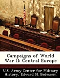 Campaigns of World War Ii, Edward N. Bedessem, 1249453496