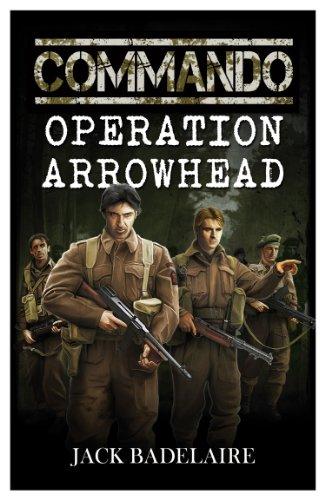 Operation Arrowhead (COMMANDO Book 1) (Model Partisans)