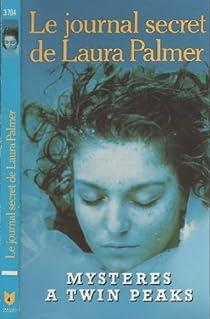 Le journal secret de Laura Palmer par Lynch