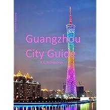 Guangzhou City Guide (Asia Travel Series)
