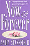 Now and Forever, Anita Stansfield, 1555039103