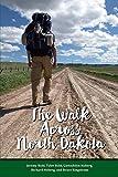 The Walk Across North Dakota