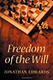 Freedom of the Will, Jonathan Edwards, 1926777018