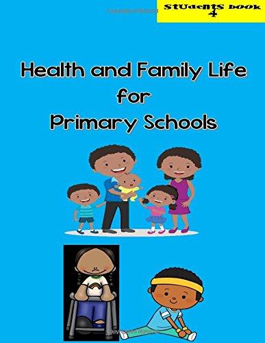 Health and Family Life for Primary Schools Grade 4 pdf epub