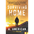 Surviving Home: A Novel (The Survivalist Series Book 2)