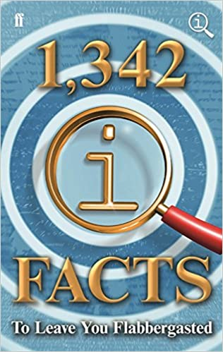 1, 342 QI Facts To Leave You Flabbergasted (Quite