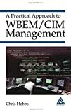 img - for A Practical Approach to WBEM/CIM Management by Chris Hobbs (2004-02-11) book / textbook / text book