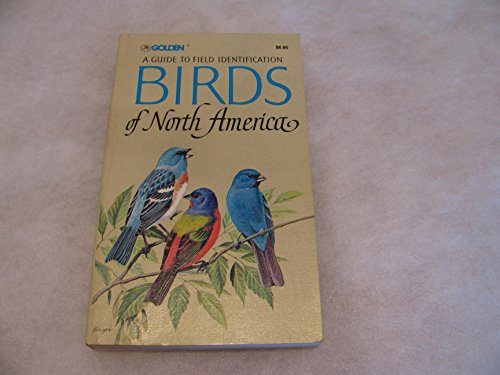 A Guide to the Field Identification Birds of North America (Golden Birds Guide)