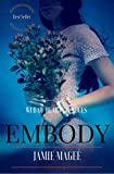 Embody: Godly Games (Web of Hearts and Souls #2) (Insight series)