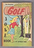 img - for The Complete Golf Joke Book book / textbook / text book