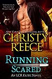 Running Scared: An LCR Elite Novel