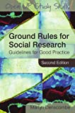 img - for Ground Rules for Social Research: Guidelines for Good Practice book / textbook / text book