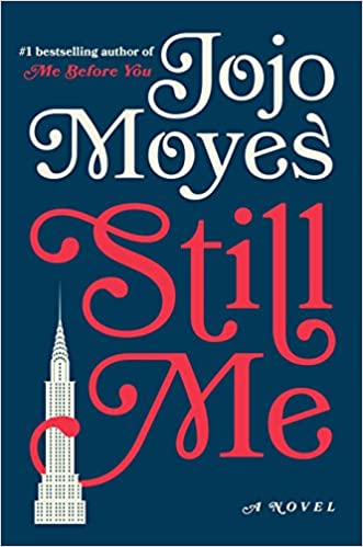 Jojo Moyes - Still Me: A Novel (Me Before You Trilogy) Audiobook