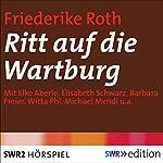 Ritt auf die Wartburg | Friederike Roth