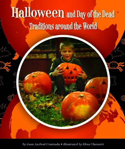 Halloween and Day of the Dead Traditions around the World (World Traditions) -