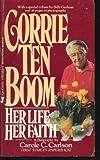 Corrie Ten Boom, Carole C. Carlson, 0515080616