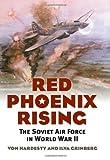 Red Phoenix Rising: The Soviet Air Force in World War II (Modern War Studies)