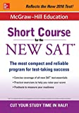 McGraw-Hill Education: Short Course for the New SAT (McGraw-Hill Education Short Course for the GED Test)