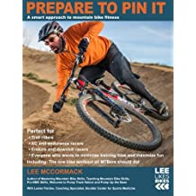 Prepare to Pin It: A smart approach to mountain bike fitness