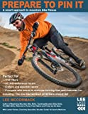 Prepare to Pin It: A smart approach to mountain bike fitness (Lee Likes Bikes training series) (Volume 2)
