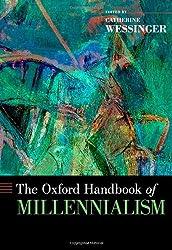 The Oxford Handbook of Millennialism (Oxford Handbooks)