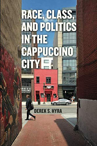 Race, Class, and Politics in the Cappuccino City (Inside African Politics)