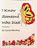 img - for I Know Someone Who Died Coloring Bk by Connie Manning (2009-08-07) book / textbook / text book