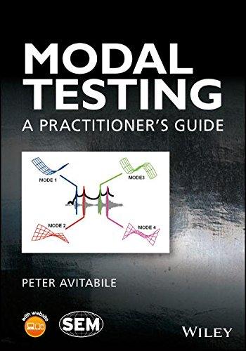 Modal Testing: A Practitioner's Guide [Peter Avitabile] (Tapa Dura)