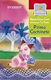 Primo Cochinete, Alfredo Gómez Cerda, 8424116577