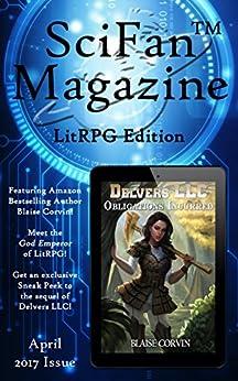 SciFanTM Magazine April 2017 - LitRPG Edition (SciFanTM Magazine LitRPG Edition) by [Mulder, Richard M., Corvin, Blaise, Dinniman, Matt, Simons, Brian, Sylvester, Matthew, Chapman, Dawn, Winter, Isaac, McTrustery, Bethany, Alonso, Alfonso, Mejia, R.A.]