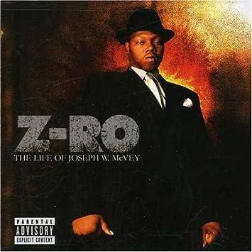 z-ro the life of joseph w. mcvey download