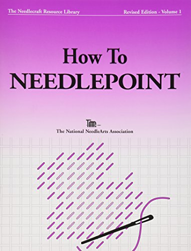 The National Needlearts TNNA Books: How To Needlepoint(Revised Edition)