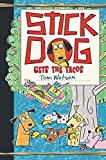 img - for Stick Dog Gets the Tacos book / textbook / text book