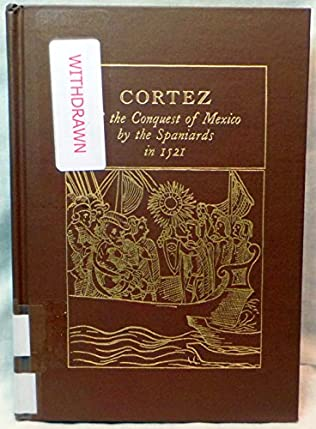 book cover of Cortez and the Conquest of Mexico by the Spaniards in 1521