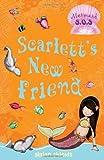 Scarlett's New Friend, Gillian Shields, 1599902559