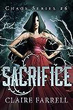 Sacrifice (Chaos Series Book 6) (English Edition)