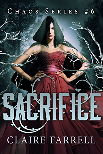 Sacrifice (Chaos Series Book 6)