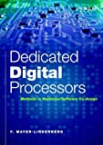 Dedicated Digital Processors - Methods in Hardware/Software System Design